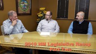 2019 NM Legislative Recap Part Two