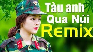 tau-anh-qua-nui-remix-nhac-do-tien-chien-bass-sieu-cang-vang-doi-nam-chau-chan-dong-dia-cau