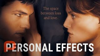 Personal Effects (Free Full Movie) Drama   Michelle Pfeiffer