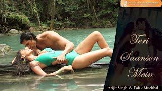 Teri Sansoon Mein Lyrics | Karle Pyaar Karle | Arijit Singh