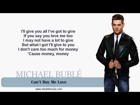 Michael Bublé - Can't Buy Me Love [Lyrics]