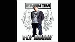 Fly Away- Eminem (Verses + Chorus)