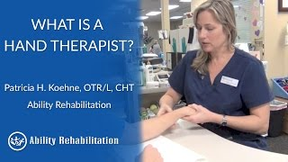 What Is A Hand Therapist? | Ability Rehabilitation