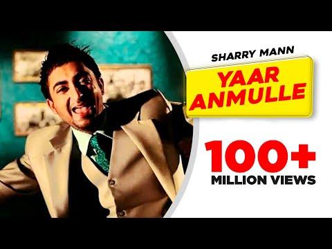Yaar Anmulle - Sharry Mann