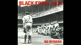 Black Train Jack - No Reward (1993) Full Album
