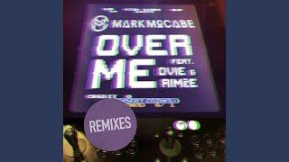 Over Me (Kesh Remix)