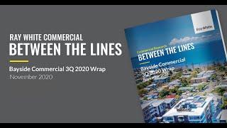 Bayside Commercial 3Q 2020 Wrap - November 2020