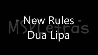 - New Rules - Com letra - Dua Lipa