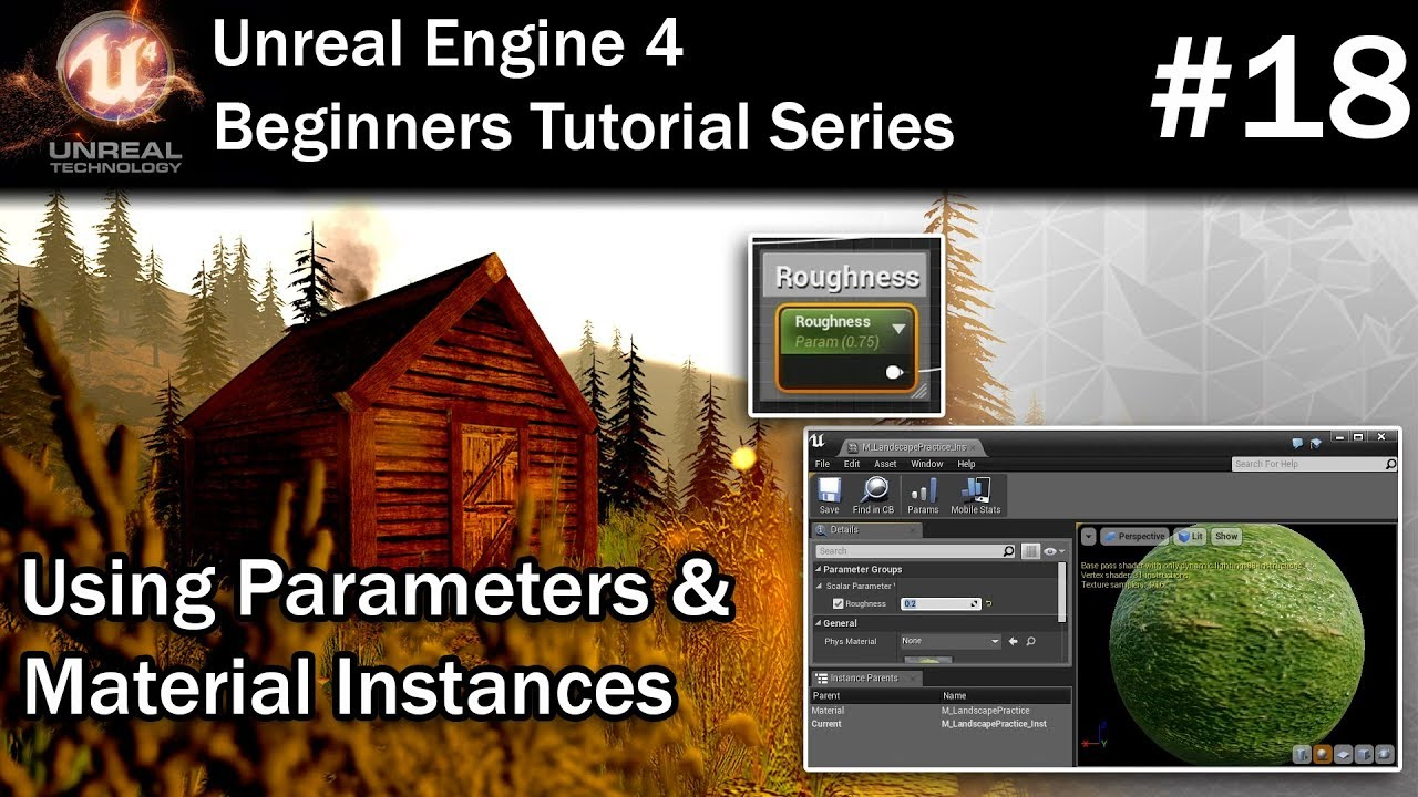 #18 Using Parameters and Material Instances in UE4 | Unreal Engine 4 Tutorial