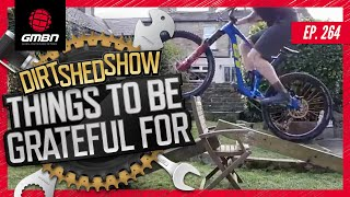 Things To Be Grateful For & Trials Legend Chris Akrigg Interview | The Dirt Shed Show Ep: 264