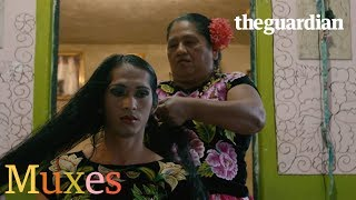 Muxes – Mexico's third gender