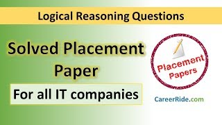 Solved Logical Reasoning Placement Paper - For all IT companies!