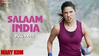 Salaam India Full Video | MARY KOM | Priyanka Chopra | Shashi Suman | Patriotic Song | HD - Download this Video in MP3, M4A, WEBM, MP4, 3GP