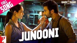 Junooni - Full Song | Qaidi Band | Aadar Jain | Anya Singh | Arijit Singh | Yashita Sharma