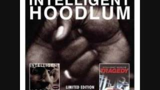 Intelligent Hoodlum - Live & Direct from the House of Hits