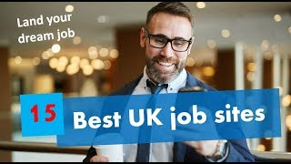 15 best job sites UK - Land your dream job quickly