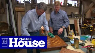 How To Stain And Finish Wood Furniture | This Old House