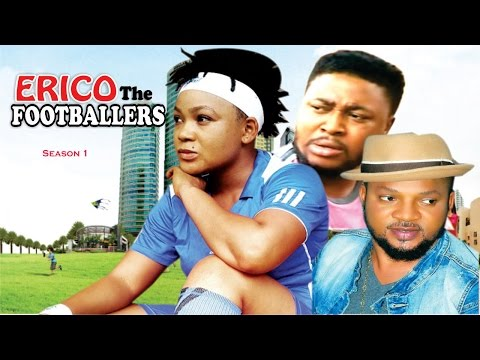 Erico The Footballer Season 1 - 2016 latest Nigerian Nollywood Movie