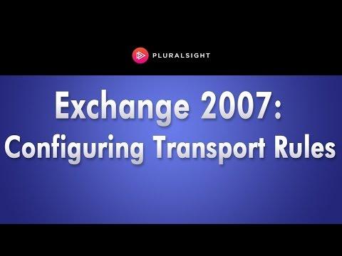 Exchange Server 2007 Training - Configuring Transport Rules ...