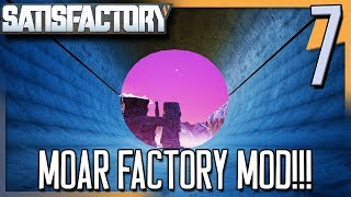 MOAR FACTORY MOD! | Satisfactory Gameplay/Let's Play S2E7