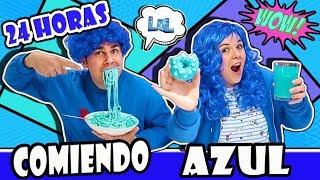 24 HORAS COMIENDO AZUL All Day Eating Blue Food Colors 24h Comiendo Solo Comida Azul