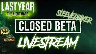 Last Year The Nightmare BETA Vs Slash n Cast