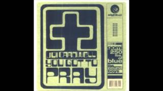 Joi Cardwell - You Got To Pray (250lbs. Of Blue Vocal)