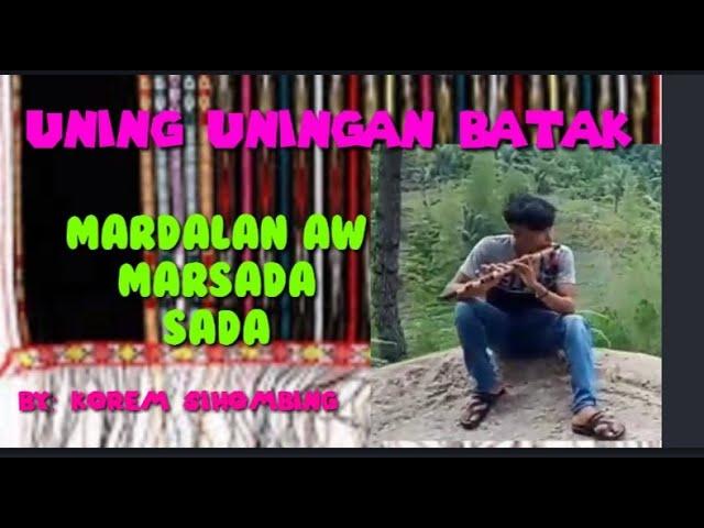 Seruling Bata ||Mardalan Aw Marsada Sada||By Korem Sihombing,sangat sedih