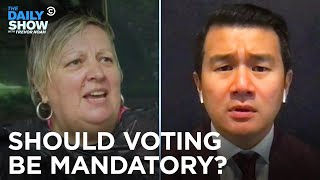 Compulsory Voting in America? Ronny Chieng Investigates | The Daily Show