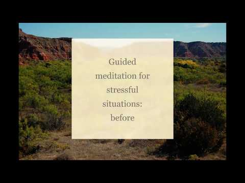 Guided meditation for stressful situations: before