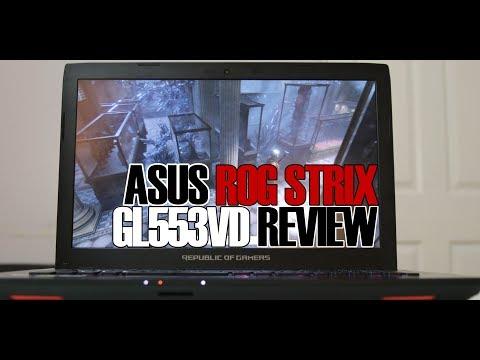 ASUS ROG Strix GL553VD Review - Best $1000 Gaming Laptop?