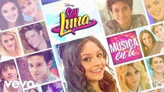 Elenco De Soy Luna - Sin Fronteras (Audio)