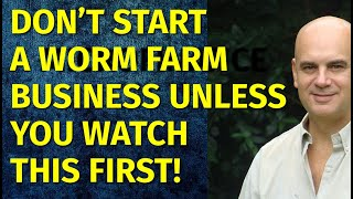 How to Start a Worm Farm Business   Including Free Worm Farm Business Plan Template