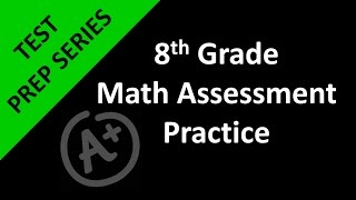 8th Grade Math Assessment Practice Day 1
