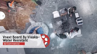 Vnext board by Visaka | Water Resistant | Ad Commercial | Raasta Studios