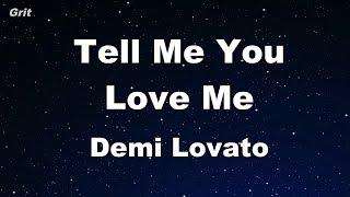 Tell Me You Love Me   Demi Lovato Karaoke 【No Guide Melody】 Instrumental