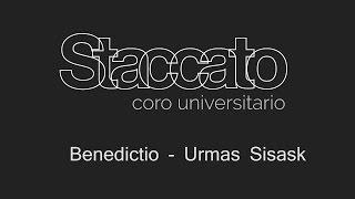 Benedictio - Urmas Sisask - Pohlheim Alemania - Staccato UNAM México