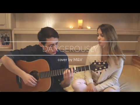 Charlie Puth - Dangerously | M&V Acoustic Cover Mp3