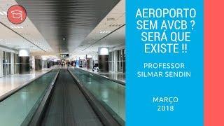 Aeroporto sem AVCB ?