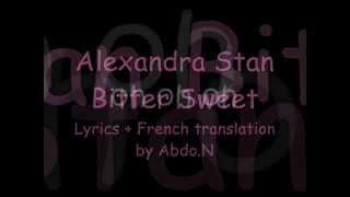 Alexandra Stan - Bitter Sweet_(Lyrics & French Translation) by Abdo.N.wmv