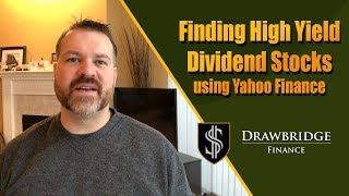 Finding High Yield Stocks Using Yahoo Finance