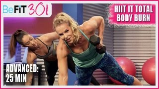 BeFiT 301: 25 Min HIIT It Total Body Burn | Advanced Workout- Maddy Curley by BeFiT