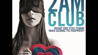 2AM Club- Let me down easy