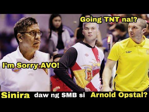 SINIRA NG SMB SI AVO?| Arnold Opstal PATUNGONG TNT MATATANGGAP BA?| PBA LATEST NEWS UPDATES