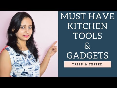 Must have Indian Kitchen Gadgets | Essential Indian Kitchen Tools | Tried & Tested | Urban Rasoi