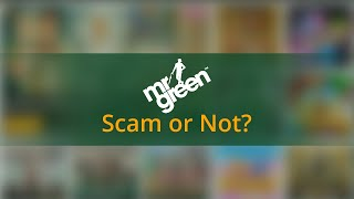 Mr Green: is this a serious provider or a scam? Honest review and experience [2021]