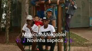 Mc Picuto&Negobiel- Novinha sapeka (DjThg)