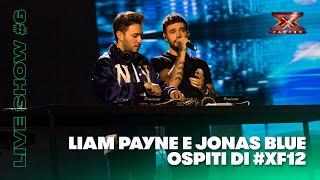 Jonas Blue e Liam Payne ospiti del sesto Live di X Factor 2018