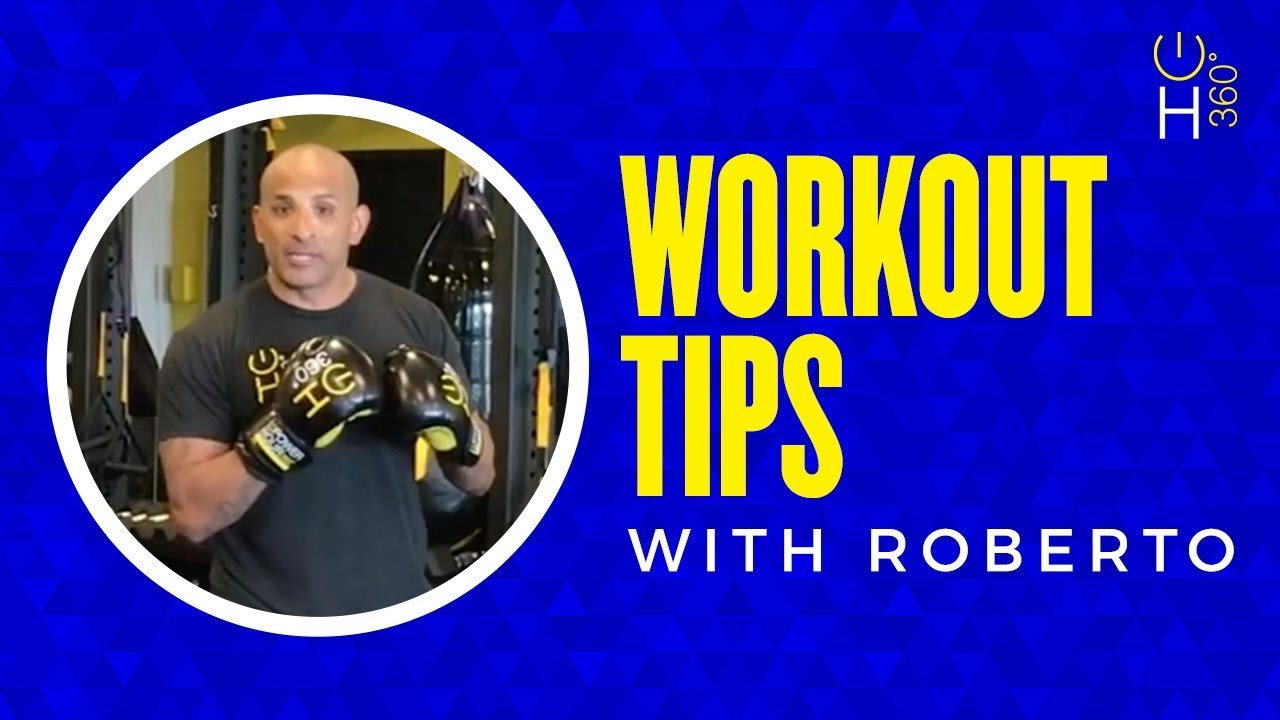 Workout Tips with Roberto