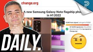Public Petition: Galaxy Note 21 vs Galaxy S22, Windows 11 Public Beta & more!